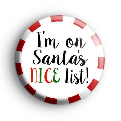 I'm On Santa's NICE List Badge