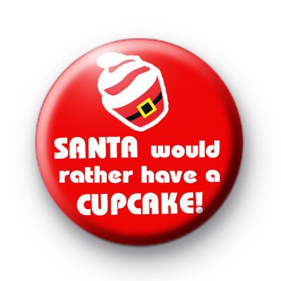 Santa would rather have a cupcake badges