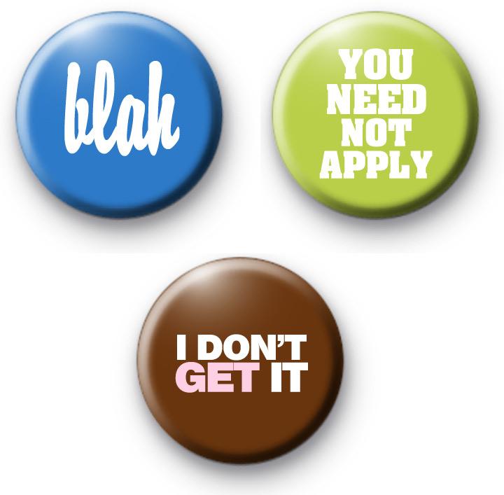 Set of 3 Colourful Slogan Badges