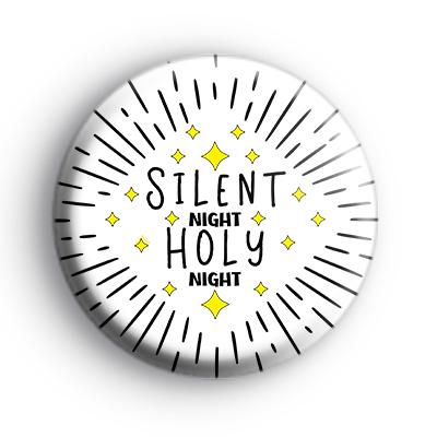 Silent Night Holy Night Festive Badge