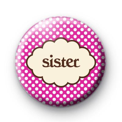 Sister Purple Button Badge