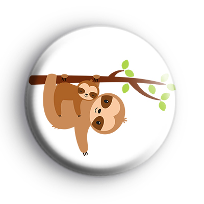 Happy Sloth and Baby Badge