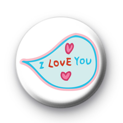 Speech Bubble I LOVE YOU Badge