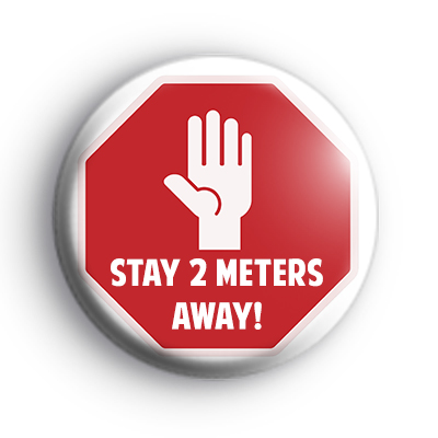 Stay 2 Meters Away Sign Badge
