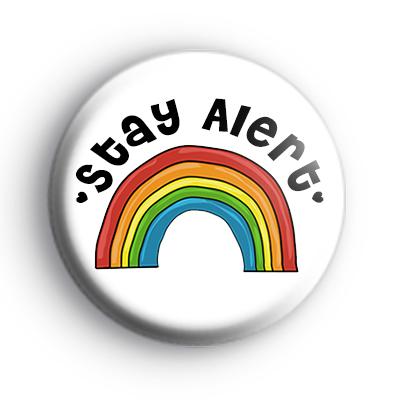 Stay Alert Rainbow Badge