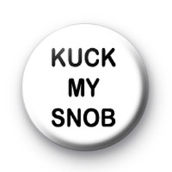 Kuck my Snob badge