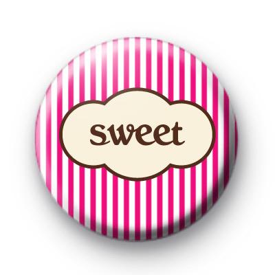 Pink Stripes Sweet Badge