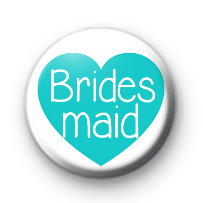 Teal Heart Bridesmaid Badge