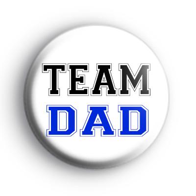 Team Dad Button Badge