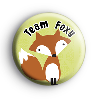 Team Foxy Fox Button Badge