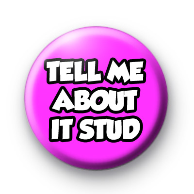 Tell Me About it Stud Badges