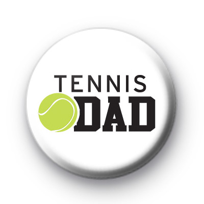 Tennis Dad Button Badge