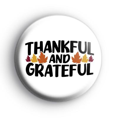 Thankful and Grateful Badge