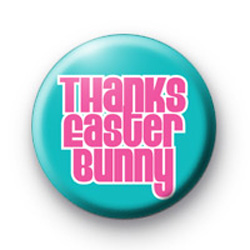 Thanks Easter Bunny Badge