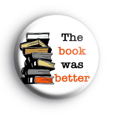 The Book Was Better Badge