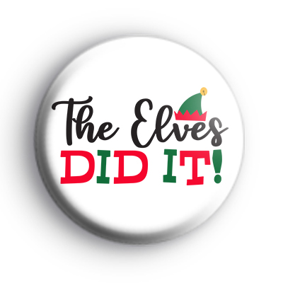 The Elves Did It Badge