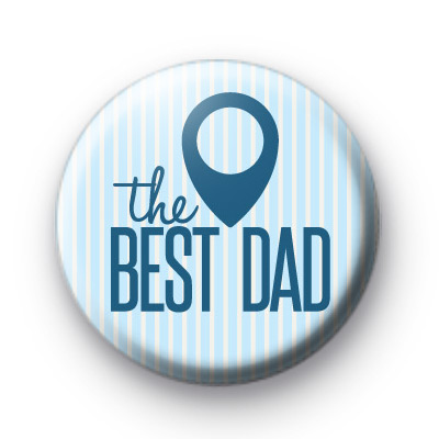 Best Dad Pin Button Badge