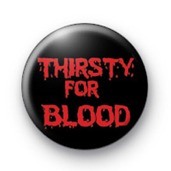 Thirsty For Blood Badge