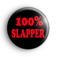 100% Slapper Badge