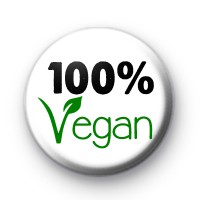 100% Vegan Button Badge
