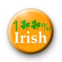 100% Irish badges