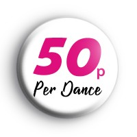 50p per Dance Hen Party Badge