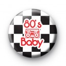 80s Baby Retro Button Badges