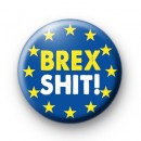 Brex Shit Pro Europe Button Badge