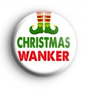 Funny Christmas Slogan Badge
