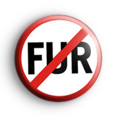 Anti FUR Animal Rights Badge