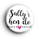 Arrow Hen Party Button Badge