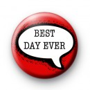 Best Day Ever Badge