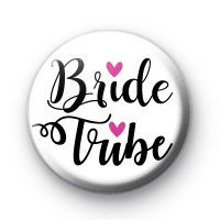Black and White Bride Tribe Wedding Badge