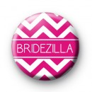 Chevron Pink Bridezilla Badge