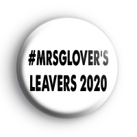 Custom School Leavers Hashtag Badge