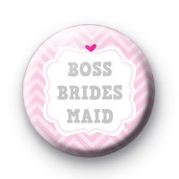 Cute Pink Boss Bridesmaid Badge