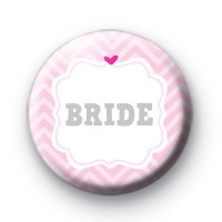 Cute Pink Bride Badge