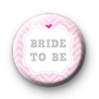 Cute Pink Bride To Be badge