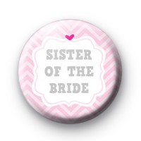Cute Pink Sister of the Bride Badge