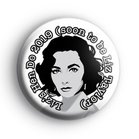Elizabeth Taylor Hen Party Badge