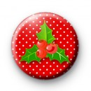 Festive Christmas Holly Button Badge