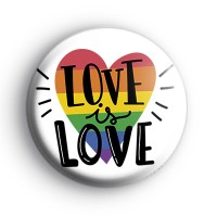 Rainbow Heart Love is Love Badge