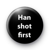 Han shot first badges