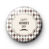HappY Father's Day Moustache Badge