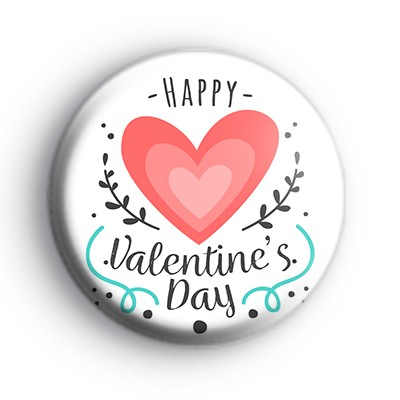 Hearts Happy Valentines Day Slogan Badge