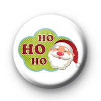 Ho Ho Ho Merry Xmas Button Badge