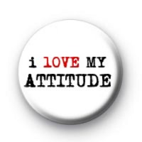 I Love my Attitude Badge