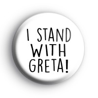 I Stand With Greta Badge