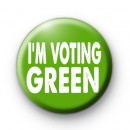 Im Voting Green Party 2017 Election Badge