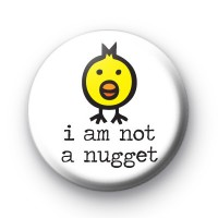 I am NOT a Nugget Badge
